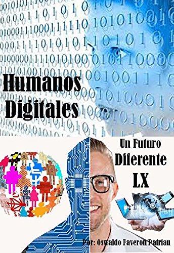 Humanos Digitales (Un Futuro Diferente nº 60) (Spanish Edition) by [Faverón