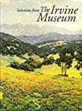 img - for Selections from the Irvine Museum book / textbook / text book
