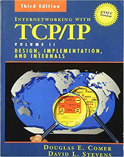 Internetworking With TCP/IP Vol. II: ANSI C Version: Design, Implementation, And Internals (3rd Edition) Ebook Rar