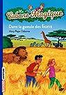 La Cabane magique, tome 14 : Dans la gueule des lions par Osborne