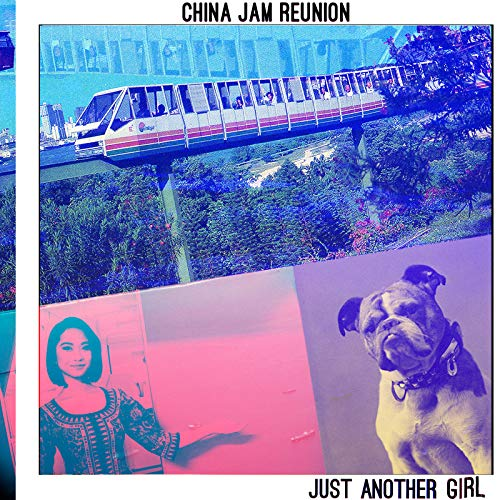 China Jam (Just Another Girl)