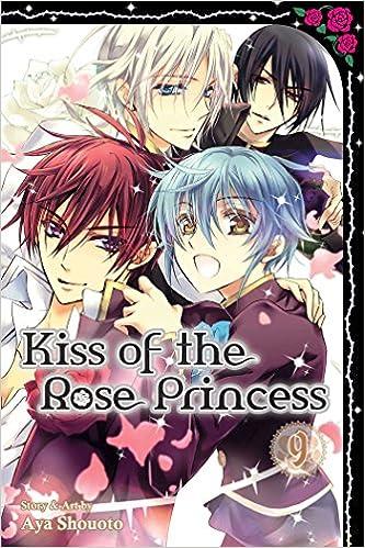 Amazon Com Kiss Of The Rose Princess Vol 9 9781421585703 Aya