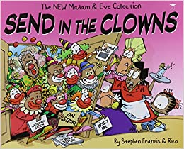 Send in the Clowns (MADAM AND EVE)