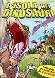 L'Isola Dei Dinosauri by Will Meugniot
