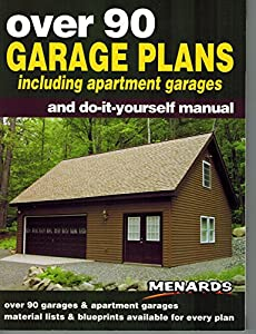 Over 90 garage plans including apartment book by menards for Do it yourself garage plans