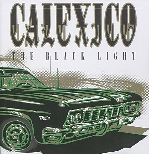 Calexico - The Black Light (2006) [FLAC] Download