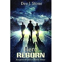 Hero Reborn (Keepers of Justice, Book 3)