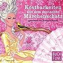 Kostbarkeiten aus dem deutschen Märchenschatz. 61 wiederentdeckte Volksmärchen Hörbuch von Elisabeth Hering Gesprochen von: Wolfgang Gerber, Brigitte Trübenbach