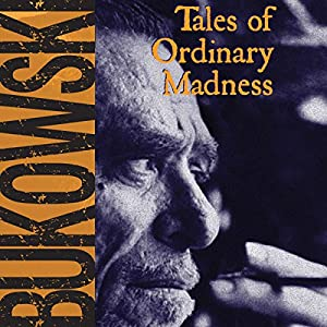 Tales of Ordinary Madness Audiobook