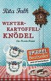 Winterkartoffelknödel: Ein Provinzkrimi (Franz Eberhofer)