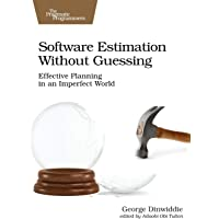 Software Estimation Without Guessing: Effective Planning in an Imperfect World