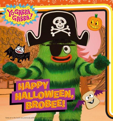 Happy Halloween, Brobee! (Yo Gabba Gabba!)