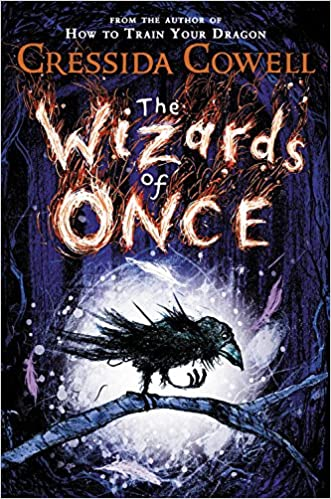 The Wizards of Once (The Wizards of Once, 1): Cowell, Cressida:  9780316508339: Amazon.com: Books