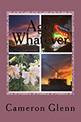 Age, Whatever Paperback