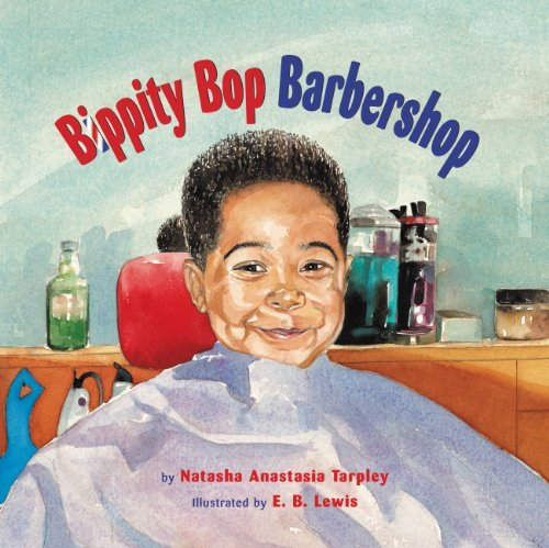 Books : Bippity Bop Barbershop by Natasha Anastasia Tarpley (2009-01-01)