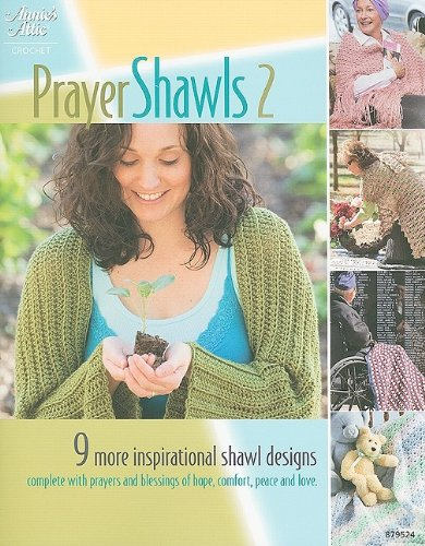 Prayer Shawls II (Annie's Attic: Crochet)
