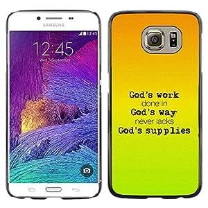 Be Good Phone Accessory // Dura Cáscara cubierta Protectora Caso Carcasa Funda de Protección para Samsung Galaxy S6 SM-G920 // BIBLE God'S Work