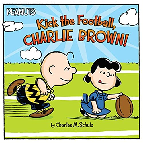"Cover of Charles Shultz Book ""Kick the Football Charlie Brown"" on Amazon."