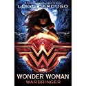Wonder Woman: Warbringer Audiobook by Leigh Bardugo Narrated by Mozhan Marno