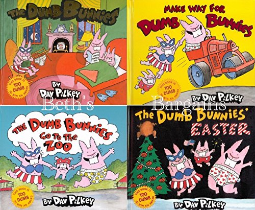 The Dumb Bunnies 4-Book Set (The Dumb Bunnies ~ The Dumb Bunnies Go To The Zoo ~ The Dumb Bunnies' Easter ~ Make Way For Dumb Bunnies) by Dav Pilkey (2007) Paperback ()