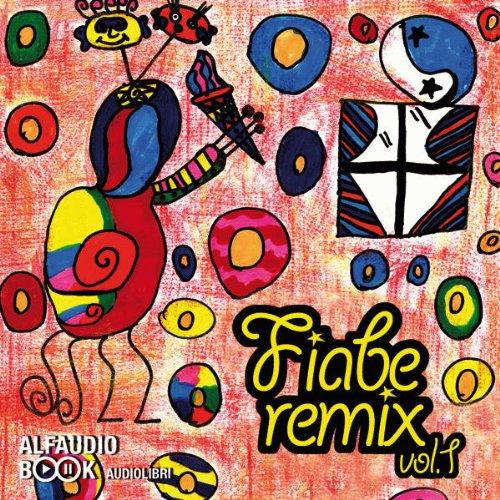 Fiabe Remix Vol. 1: Tales Remix Vol. 1