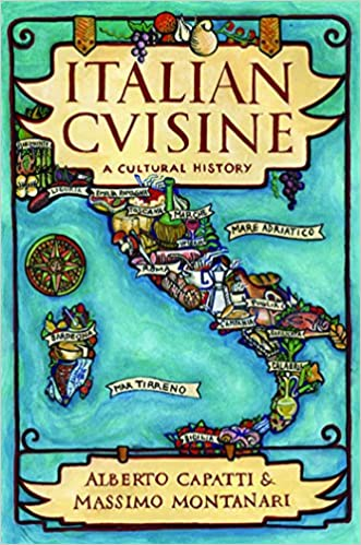 Image result for Italian Cuisine: A Cultural History (Arts and Traditions of the Table: Perspectives on Culinary History)