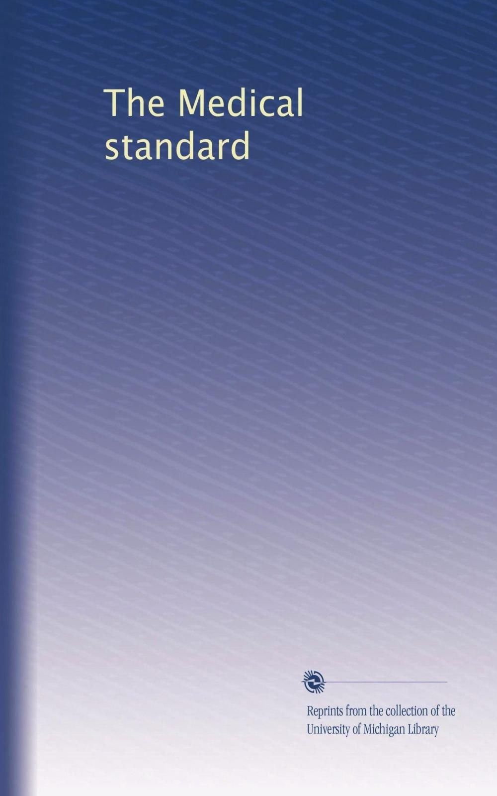 The Medical standard (Volume 62) pdf epub