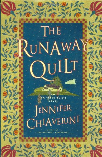 The Runaway Quilt (Elm Creek Quilts Series #4) ()