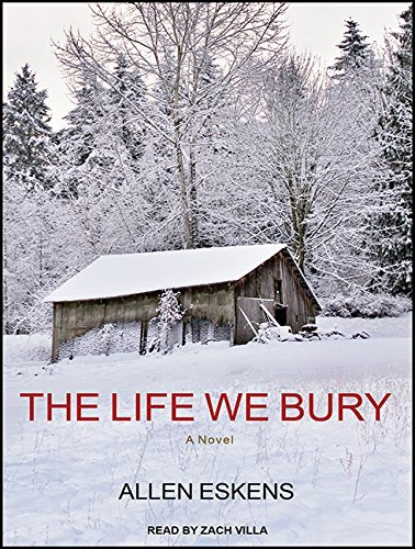 The Life We Bury by Allen Eskens (2015-06-09)