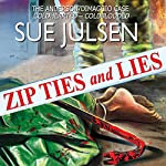 Zip Ties and Lies: The Anderson/DiMaggio Case: Coldhearted - Coldblooded | Sue Julsen