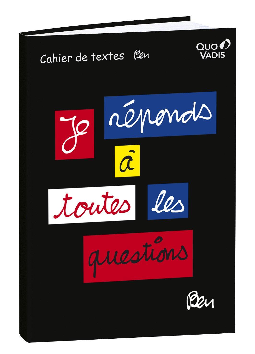 QUO VADIS - 1 Cahier de textes BEN Questions- 15x21cm 266043Q