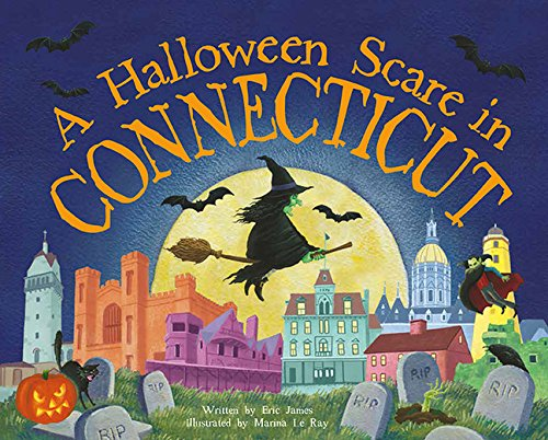 A Halloween Scare in Connecticut (Halloween Scare: Prepare If You Dare)