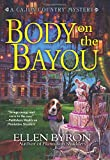 Body on the Bayou: A Cajun Country Mystery