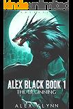 Alex Black Book 1: The Beginning