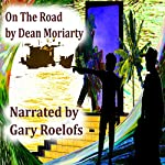 On the Road | Dean Moriarty