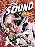 Adventures in Sound with Max Axiom, Super Scientist (Graphic Science)
