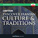 Learn Persian: Discover Iranian Culture & Traditions |  Innovative Language Learning LLC