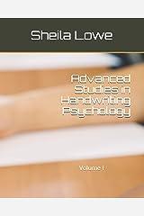 Advanced Studies in Handwriting Psychology: Volume I Paperback