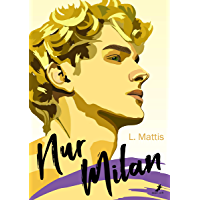 Nur Milan: Gay Romance (German Edition) book cover
