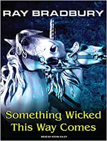 an analysis of something wicked this way comes by ray bradbury Ray bradbury's, something wicked this way comes, is a chilling and suspenseful thriller, making a boy's secret dream come true right before his own eyes and that of.