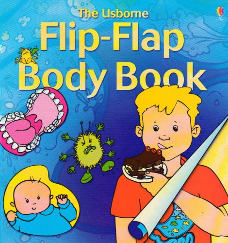 Body Flap (The Usborne Flip Flap Body Book (Flip Flaps))