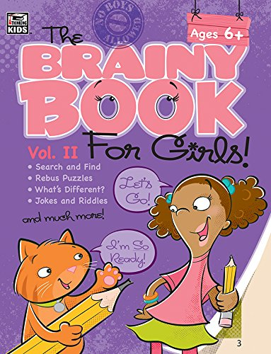Brainy Book for Girls, Volume 2, Ages 6 - 11 (Brainy Books)
