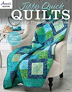 jiffy quick quilts quilts for those short on time annies quilting
