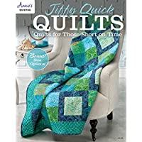 Jiffy Quick Quilts: Quilts for Those Short on Time (Annie's Quilting)