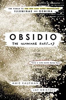 Obsidio (The Illuminae Files Book 3) by [Kristoff, Jay, Kaufman, Amie]
