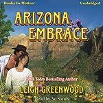 Arizona Embrace   Leigh Greenwood
