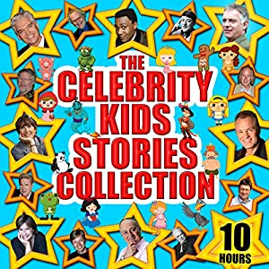 The Celebrity Kids' Stories Collection Audiobook