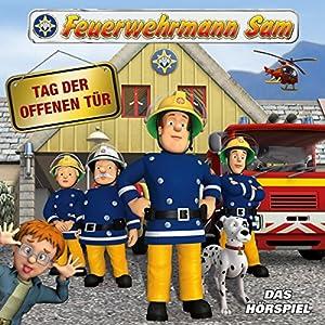 Tag der offenen Tür (Feuerwehrmann Sam, Folgen 48-52) Hörspiel