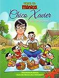 capa de Chico Xavier e Seus Ensinamentos. Turma da Mônica
