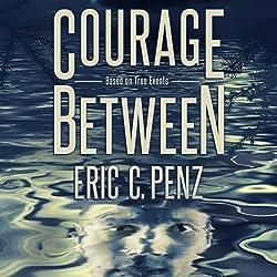 Courage Between